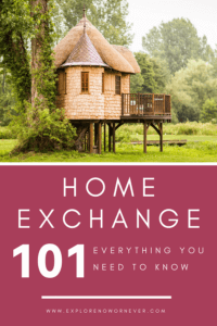 Learn one of the best ways to travel for (almost!) free by reading our ultimate guide to home exchange! Includes tips on how to find good home exchange matches, why communication is key, the pros and cons of home exchange, and more! #HomeExchange #BudgetTravel #SaveMoney #HomeSwap #HowToTravel #TravelTips