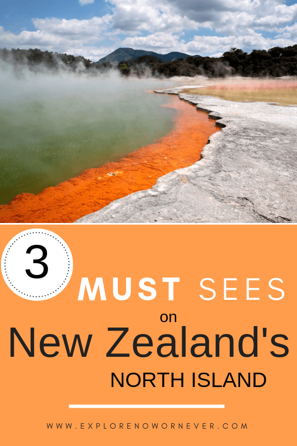 text overlay on photo of colorful thermal pools, one of New Zealand's must sees!